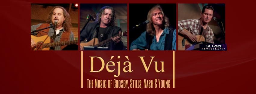 Deja Vu CSNY Tribute
